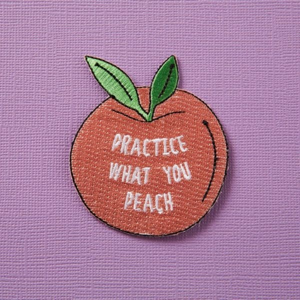 Practice What You Peach Embroidered Iron On Patch