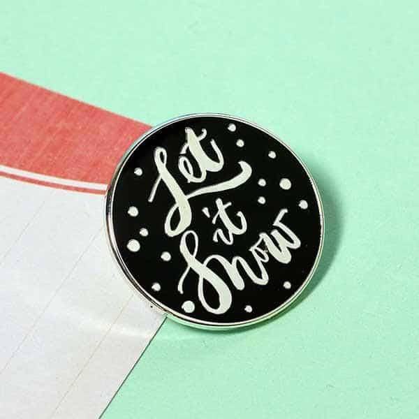 Let it Snow Enamel Pin