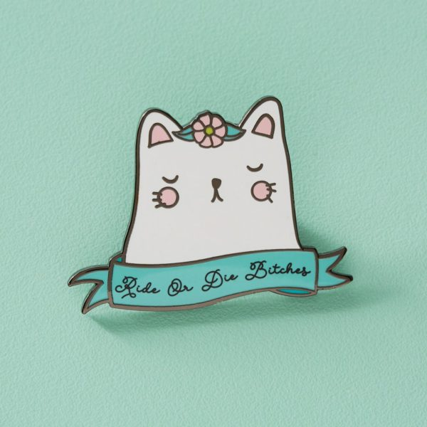 Ride or Die Bitches Sassy Cat Pin