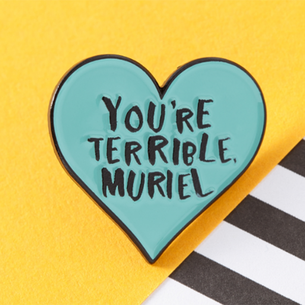 Punky Pins You're Terrible Muriel Pin