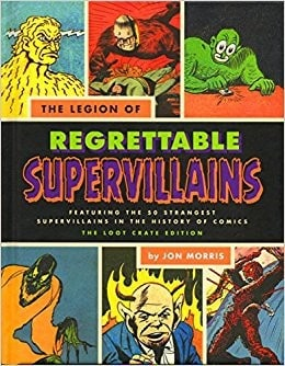 Regrettable Supervillains Hardcover