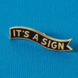 Abbey Withington It's a Sign Enamel Pin